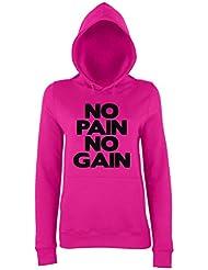 NO PAIN NO GAIN Ladies Pink Hoodie
