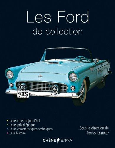 Les Ford de collection par Patrick Lesueur