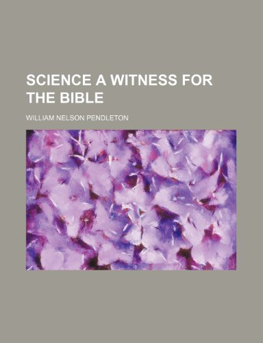 Science a Witness for the Bible