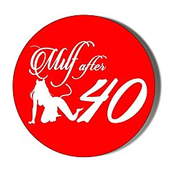 Gift Insanity Milf After 40 Sex Kitten RED 38mm Novelty Badge