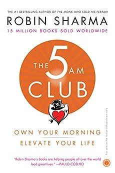 The 5 AM Club by [Sharma, Robin]