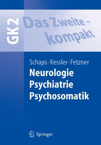 das-zweite-kompakt-neurologie-psychiatrie-psychosomatik-springer-lehrbuch