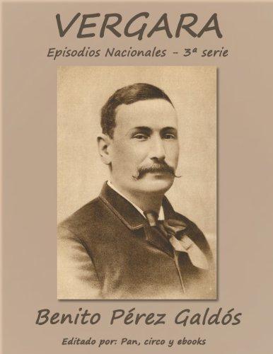 Vergara (Episodios nacionales) por Benito Pérez Galdós
