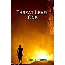 Threat Level One