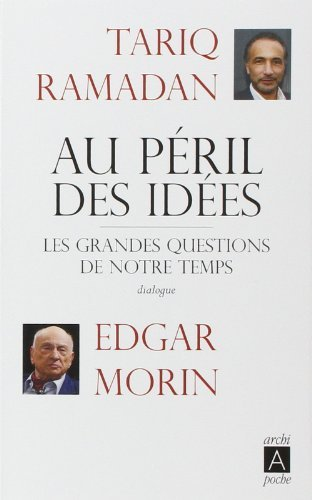 Au péril des idées de Edgar Morin (25 février 2015) Poche