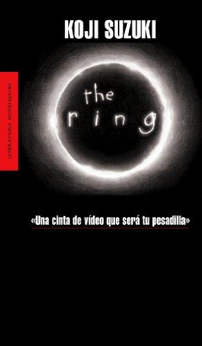 The ring (LITERATURA MONDADORI) por Koji Suzuki