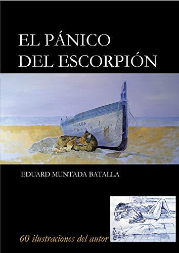 El Pánico del Escorpión por Eduard Muntada Batalla