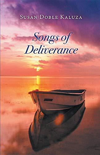 Songs of Deliverance por Susan Doble Kaluza
