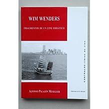 Win wenders, fragmentos de un cineerratico