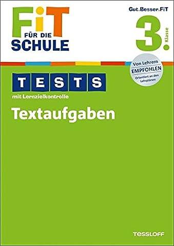 Fit für die Schule: Tests mit Lernzielkontrolle. Textaufgaben 3.