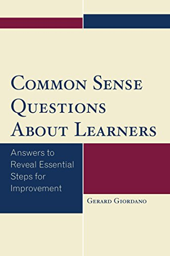 Common Sense Questions About Learners: Answers to Reveal Essential
