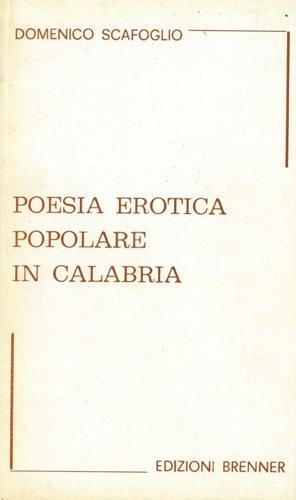 Poesia erotica popolare in Calabria.