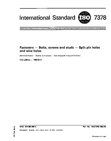 ISO 7378:1983, Fasteners - Bolts, screws and studs - Split pin holes and wire holes