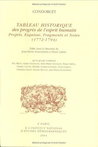 Tableau historique des progrès de l'esprit humain par Condorcet