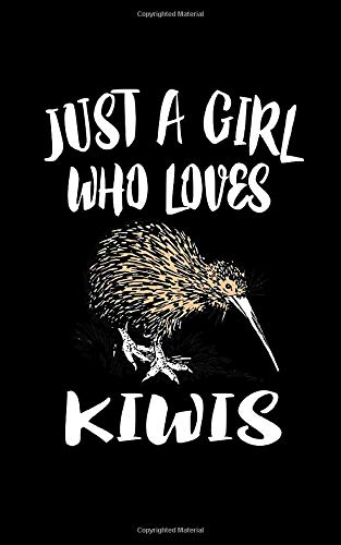Just A Girl Who Loves Kiwis: Animal Nature Collection Kiwi Collection