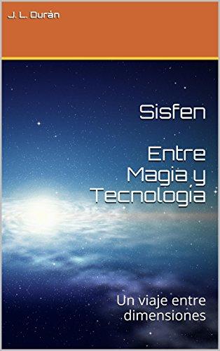 Descargar Torrent La Libreria Sisfen Entre Magia y Tecnología: Un viaje entre dimensiones Mobi A PDF