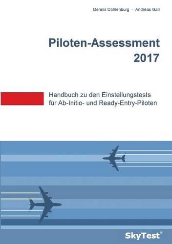 skytest-piloten-assessment-2017-handbuch-zu-den-einstellungstests-fr-ab-initio-und-ready-entry-pilot