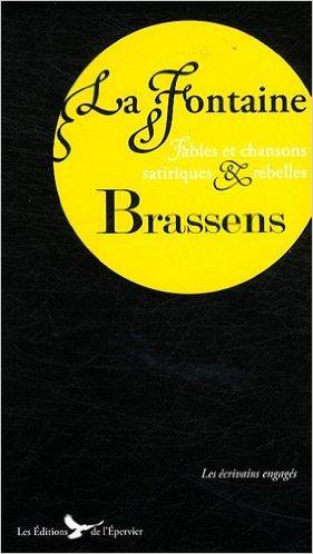 La Fontaine Brassens Fables Et Chansons Satiriques Et Rebelles [Pdf/ePub] eBook