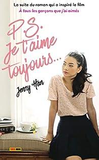 Les amours de Lara Jean, tome 2 : P.S. Je t'aime toujours... par Jenny Han