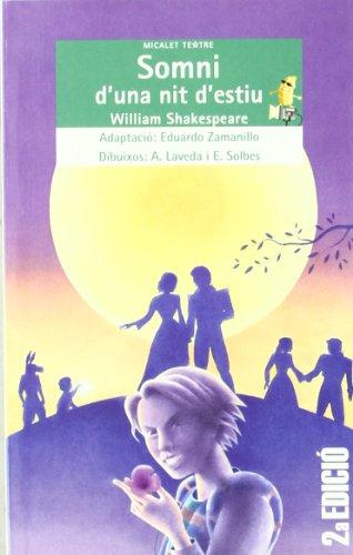 Somni d'una nit d'estiu (Micalet Teatre) por William Shakespeare