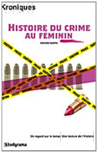 Une histoire du crime au féminin