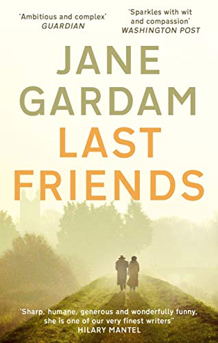 Last Friends: From the Orange Prize