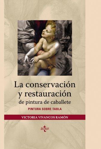 La conservación y restauración de pintura de caballete: Pintura sobre tabla (Ventana Abierta) por Victoria Vivancos Ramón