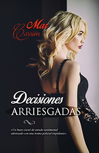 Decisiones Arriesgadas