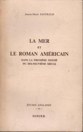 La Mer Et Le Roman Américain Dans La Première moitié Du Dix-Neuvième Siècle