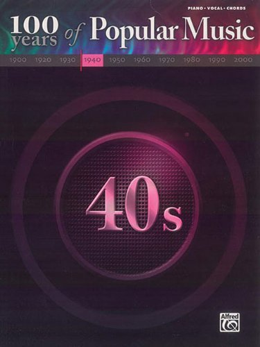100 Years of Popular Music: 1940s by Hal Leonard Publishing Corporation (Corporate Author) (1-Sep-2006) Sheet music