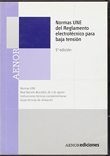 (CD-rom) normas une del reglamento electrotecnico para baja tension