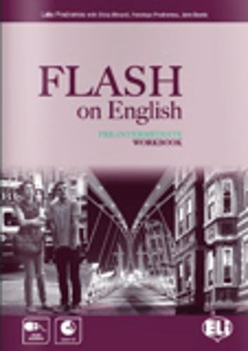 Flash on english. Pre-intermediate. Workbook. Con espansione online. Con CD Audio. Per le Scuole superiori: 2