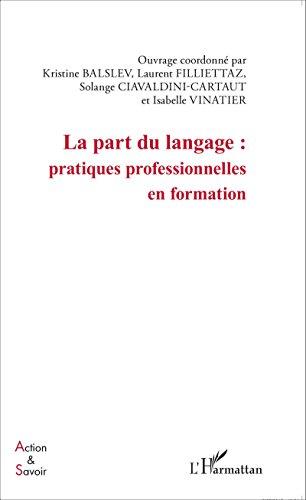 La part du langage : pratiques professionnelles en formation