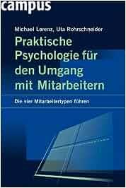 Praktische Psychologie für den Umgang mit Mitarbeitern