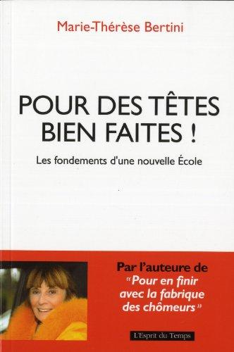 Pour des têtes bien faites ! par Marie-Thérèse Bertini