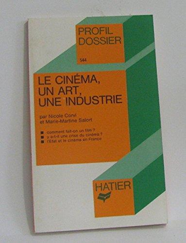 Le cinéma, un art, une industrie