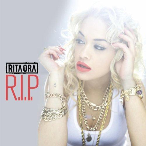 Rita Ora Featuting Tinie Tempah - R.I.P.