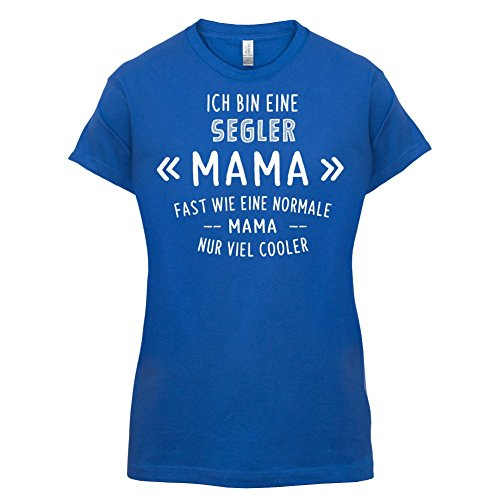Ich bin eine Segler Mama - Damen T-Shirt - 14 Farben Royalblau