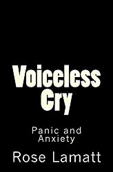 Voiceless Cry: Panic and Anxiety