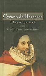 Cyrano de Bergerac: Heroic Comedy in Five Acts