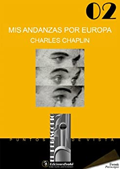 Mis andanzas por Europa de [Chaplin, Charles]