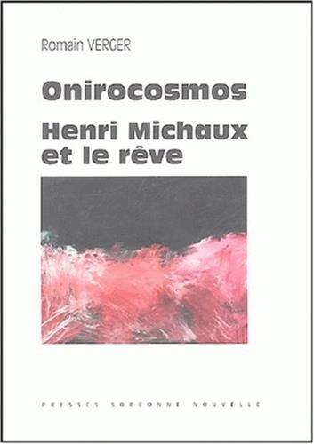 Onirocosmos : Henri Michaux et le rêve