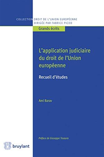 L'application judiciaire du droit de l'Union européenne: Recueil d'études