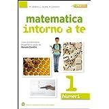 Matematica intorno a te. Numeri. Con quaderno-Tavole numeriche. Con espansione online. Per la Scuola media: 1