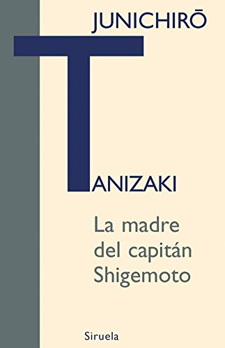 La madre del capitan Shigemoto/ The mother of Captain Shigemoto Cover Image