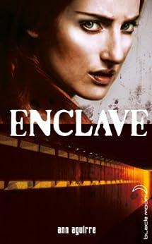 Enclave - Tome 1 - Enclave par [Aguirre, Ann]