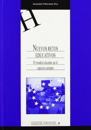 Nuevos retos educativos (HUMANIDADES) por Ascensión Palomares Ruiz