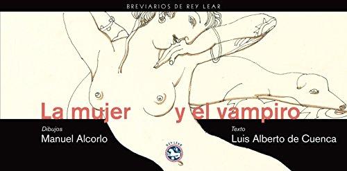 Mujer Y El Vampiro,La (Breviarios de Rey Lear)
