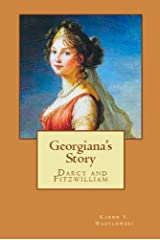 Georgiana's Story (Darcy and Fitzwilliam) Kindle Edition