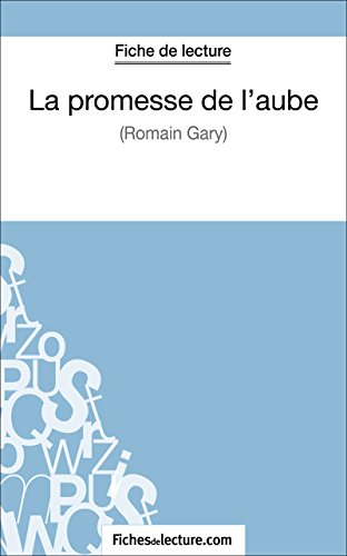 Lire un La promesse de l'aube de Romain Gary (Fiche de lecture): Analyse complète de l'oeuvre pdf